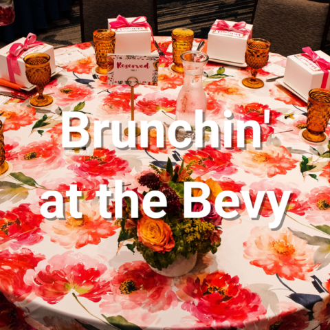 Brunchin' at the Bevy A Signature Production Event